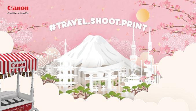 Canon #Travel.Shoot.Print- Ưu đãi ngày hè