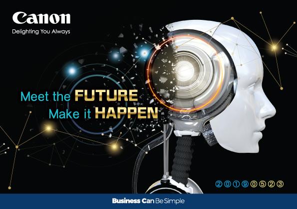 佳能商務方案及產品展示活動 「Meet the FUTURE – Make it HAPPEN」